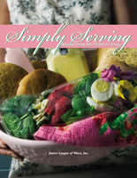 Simply Serving: Recipes from the Heart of Texas